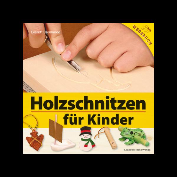 """Buch """"Holzschnitzen für Kinder"""""""