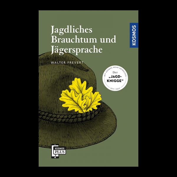 """Buch """"Jagdliches Brauchtum und Jägersprache"""""""