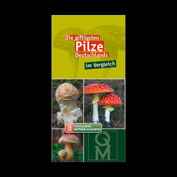 """Bestimmungskarte """"Die giftigsten Pilze Deutschlands"""""""
