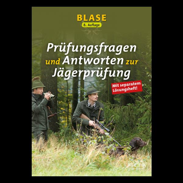 """Buch """"BLASE – Prüfungsfragen und Antworten zur Jägerprüfung"""""""