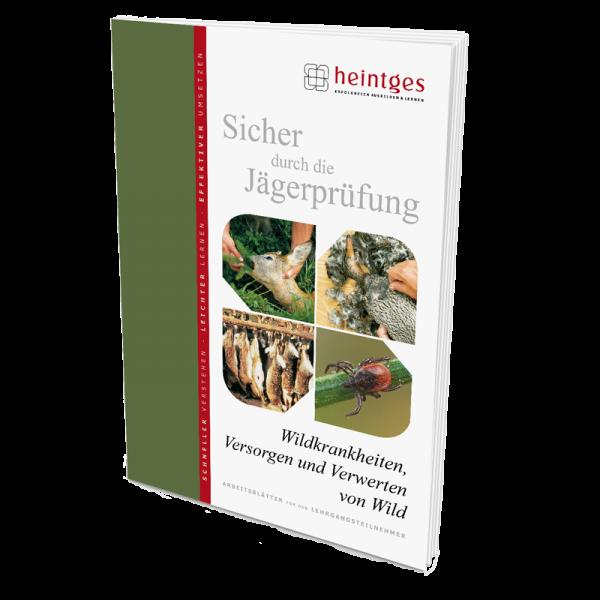 """Arbeitsblätter Jägerprüfung """"Wildkrankheiten, Versorgen & Verwerten von Wild"""""""