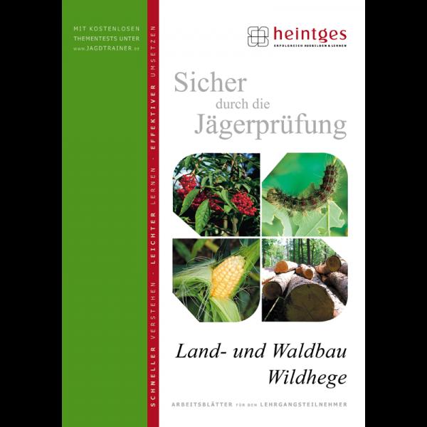 """Arbeitsblätter Jägerprüfung """"Land- und Waldbau, Wildhege"""""""